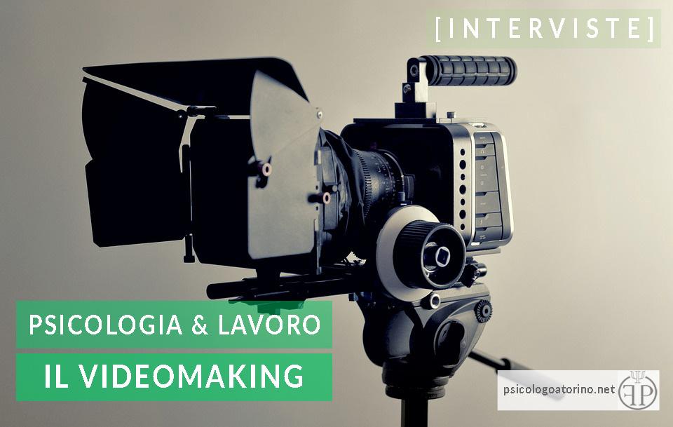 [INTERVISTE] Esperto VideoMaking. Cosa Vuol dire essere Videomaker?